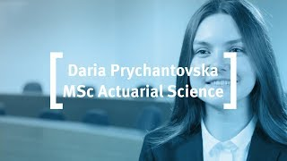 Student Profile - Daria Prychantovska, MSc in Actuarial Science