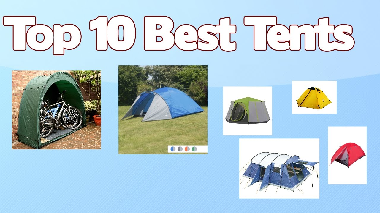 Top 10 Best Tents - Tent Reviews for 2017  sc 1 st  YouTube & Top 10 Best Tents - Tent Reviews for 2017 - YouTube