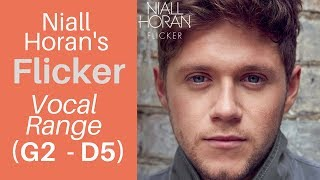 "Niall Horan's ""Flicker"" - Album Vocal Range (G2 - G#4 - D5)"