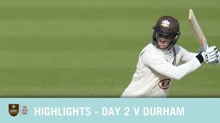 HIGHLIGHTS - Day 2 v Durham at the Emirates Riverside