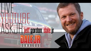 Ask Dale Jr. Live with Special Guest Jeff Gordon