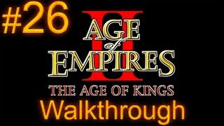 Age of Empires 2 Walkthrough - Part 26 - Genghis Khan Campaign - The Crucible