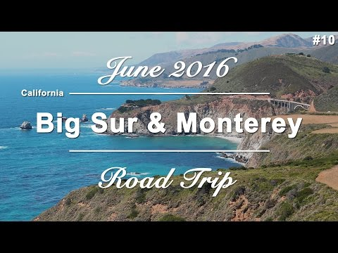 Part #10 - Big Sur & Monterey - California | USA West Coast Roadtrip | June 2016