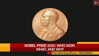 Nobel Prize 2021: Who are the winners and why have they been chosen?