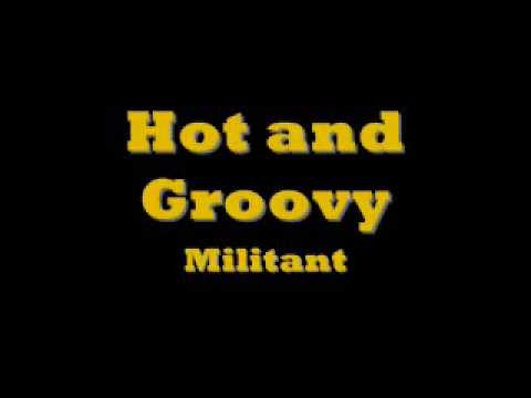 Hot and Groovy