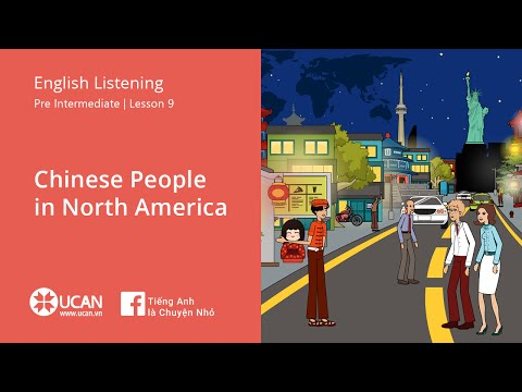 Learn English Via listening | Pre Intermediate - Lesson 9. Chinese People in North America