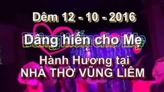 Bài múa Dâng hiến cho mẹ  (Đêm Hành Hương 12 10 2016)