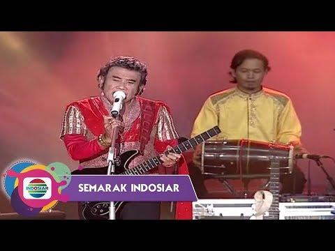 RHOMA IRAMA – BUAH DURI NERAKA I Semarak Indosiar Karawang