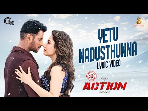 Action Telugu Movie | Yetu Nadusthunna Lyric Video | Vishal, Tamannaah | Hiphop Tamizha