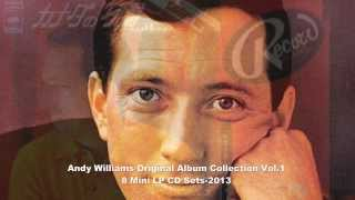 Andy Williams - Original Album Collection Vol. 1    On The Street Where You Live