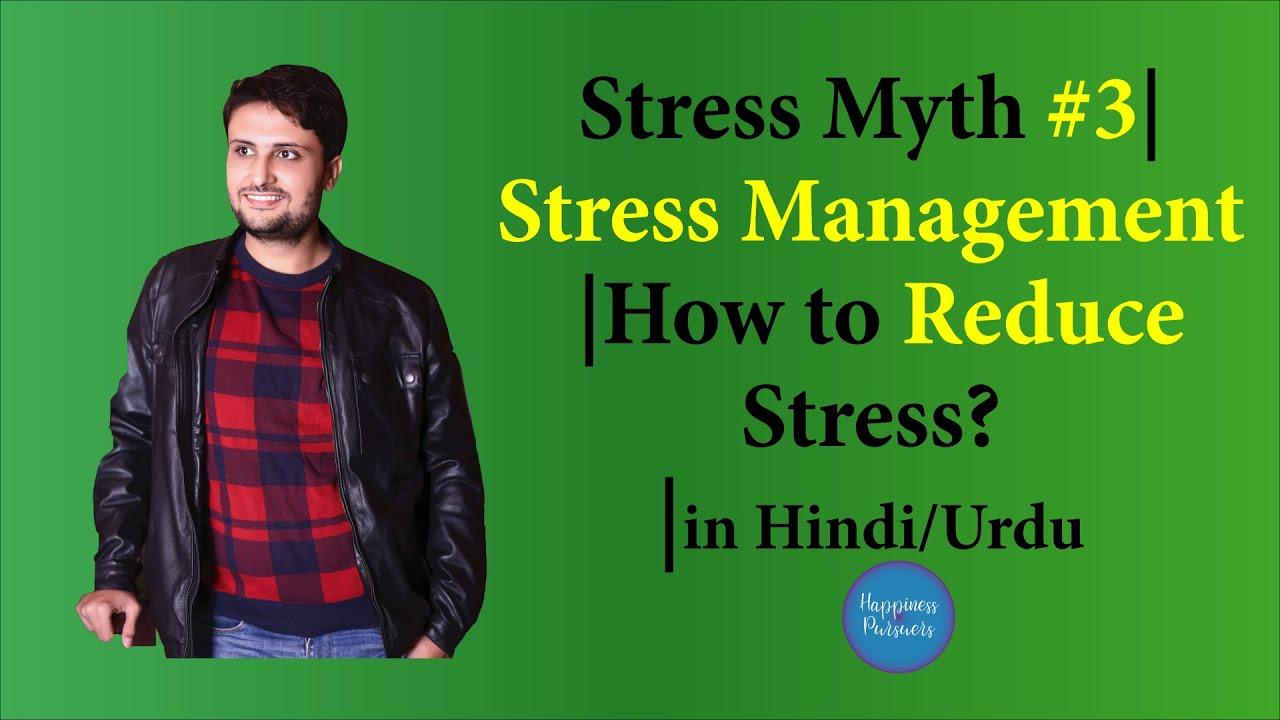 Stress Myth #3 | Stress Management | How to Reduce Stress ...