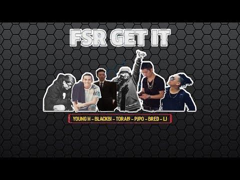 FSR GET IT - BlackBi X  BRed X  Pjpo X YoungH X LJ X Torai9 | 2014 | Diss GVR | Video Lyrics