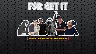 FSR GET IT - BlackBi x  BRed x  Pjpo x YoungH x LJ x Torai9 | 2014 | Diss GVR | Video Lyrics