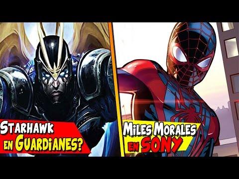STARHAWK EN GUARDIANES DE LA GALAXIA?,SONY PLANEA UNA PELÍCULA DE SPIDERMAN CON MILES MORALES