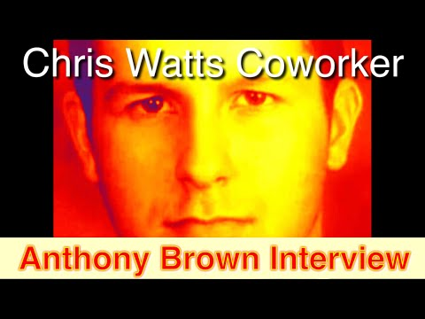 Chris Watts Coworker Anthony Brown Interview