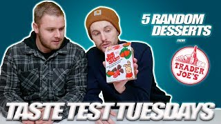 5 Desserts from Trader Joe's! - Taste Test Tuesdays