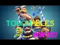 Touchables: Clash Royale