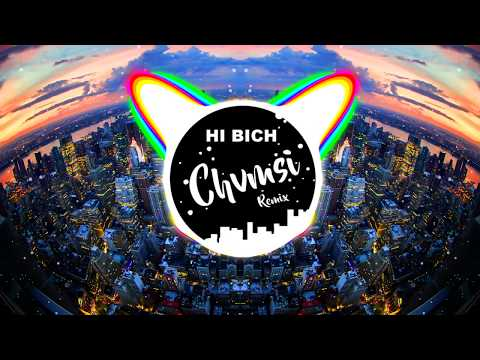 Hi Bich (CHVMSI Remix) - Bhad Bhabie