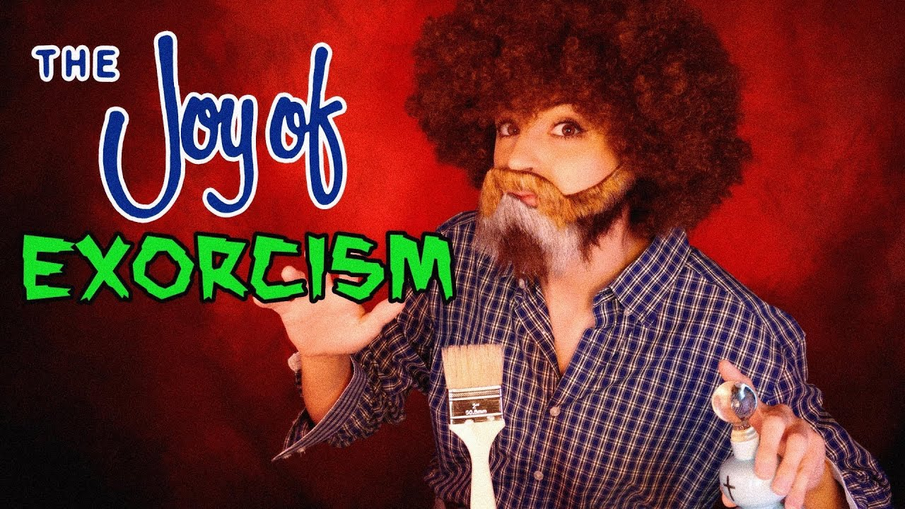 The Joy of Exorcisms with Bob Ross   ASMR Parody
