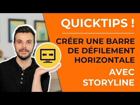Comment créer une barre / panneau de défilement horizontal (scroll) avec Articulate Storyline.