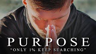 PURPOSE - Best Motivational Video Speeches Compilation - Listen Every Day! MORNING MOTIVATION
