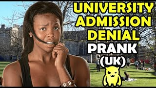 College Admission Denial Prank (UK) - Ownage Pranks