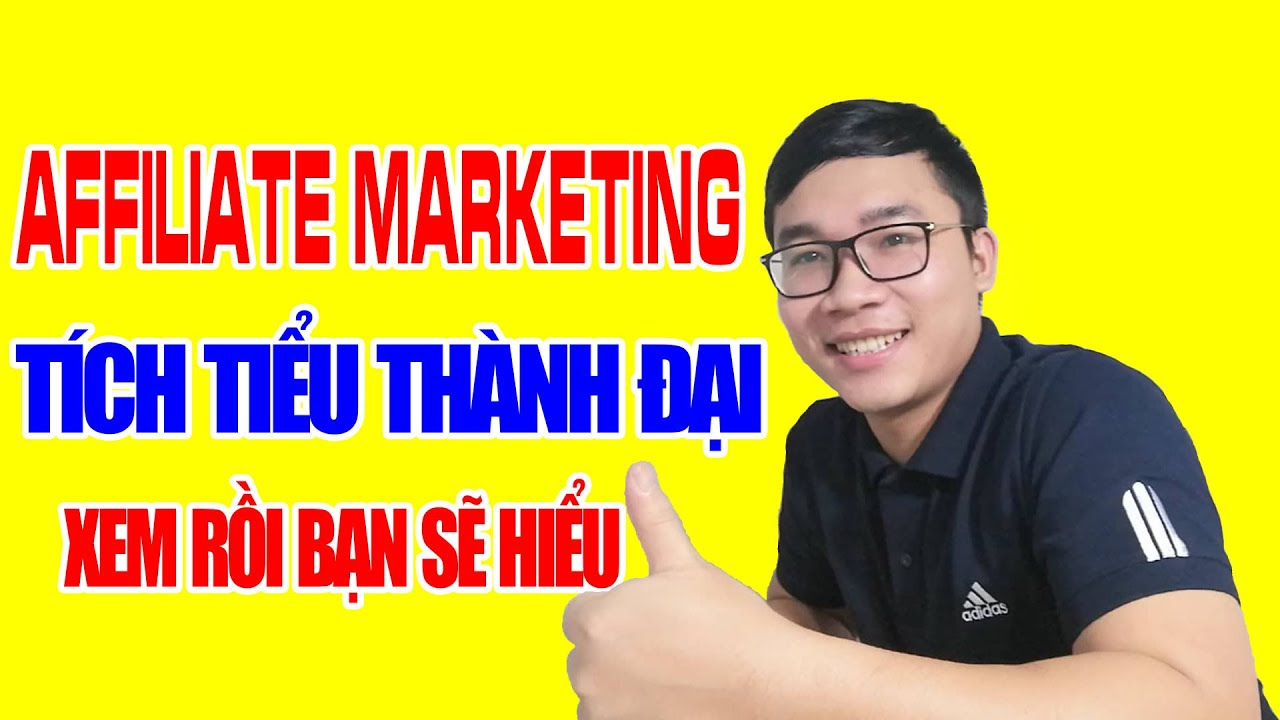 Làm Affiliate Marketing Bạn Phải Tập Kiếm Tiền Từ Con Số Nhỏ | Duy MKT