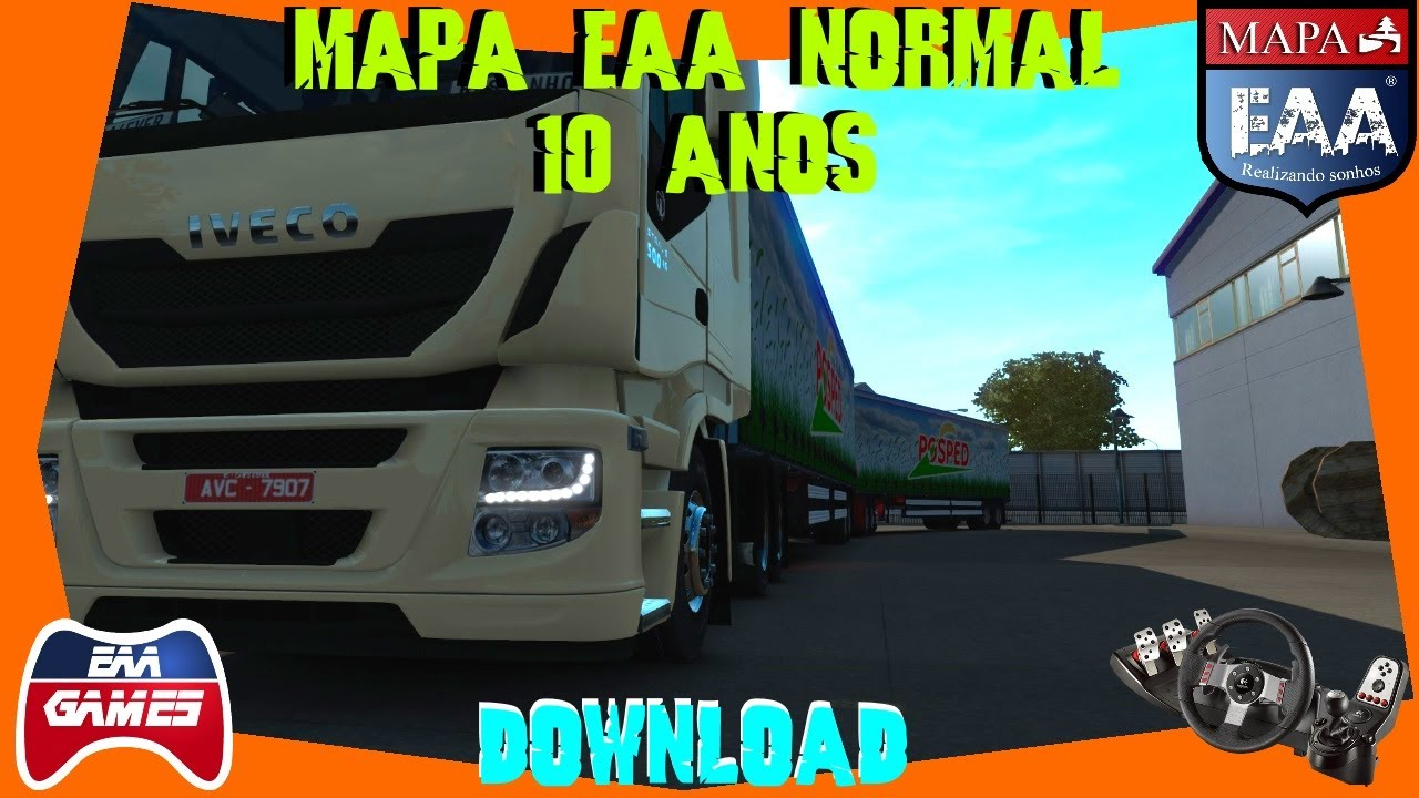 DOWNLOAD - MAPA EAA NORMAL 10 ANOS - ETS2 1 34 0 34S