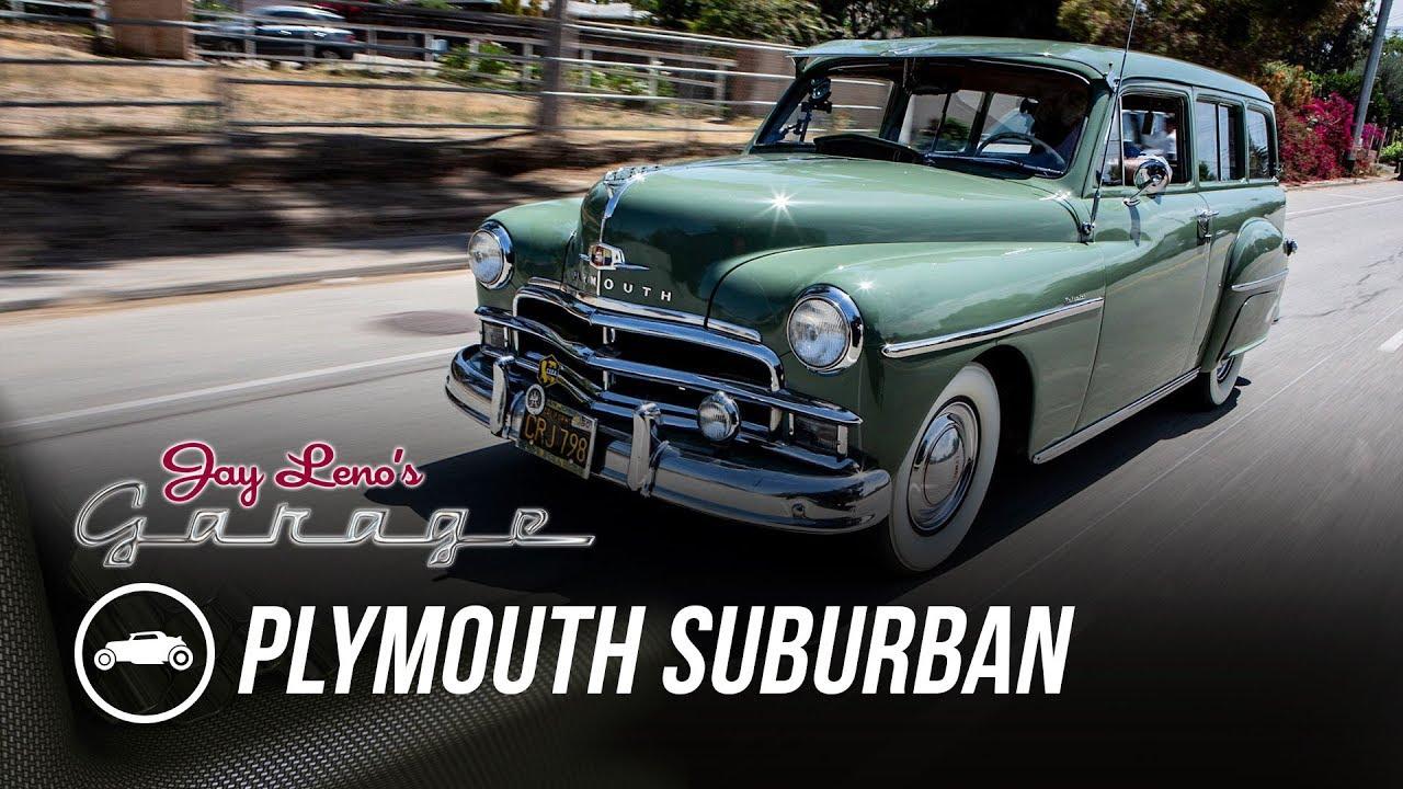 medium resolution of 1950 plymouth suburban jay leno s garage