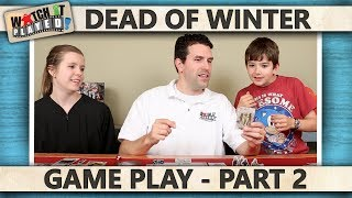 Dead Of Winter - Game Play 2