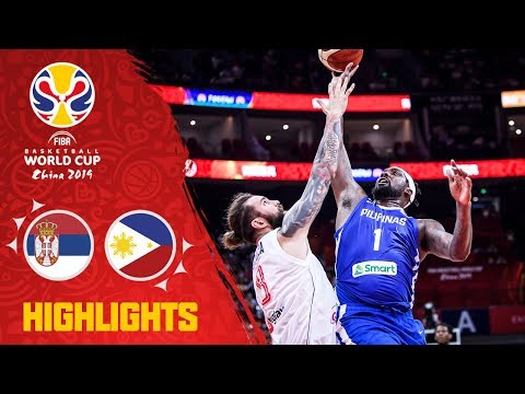 Serbia v Philippines - Highlights - FIBA Basketball World Cup 2019