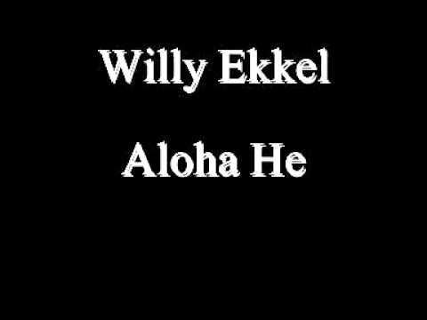 Willy Ekkel - Aloha He
