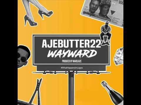 Ajebutter22 -- Wayward