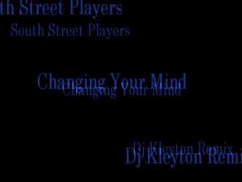 South Street Players - Who Keeps Changing Your Mind ( Dj Kleyton RMX )