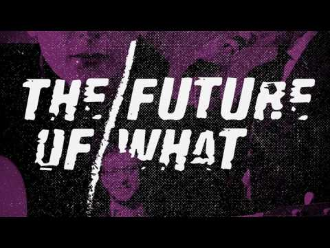 The Future Of What - Episode #64: 2016's Impact on the Music Industry
