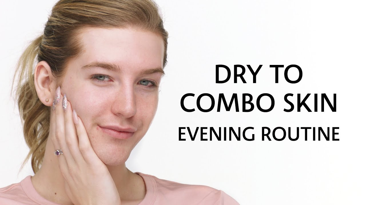 Combination-Skin Nighttime Routine #WithMe | Sephora