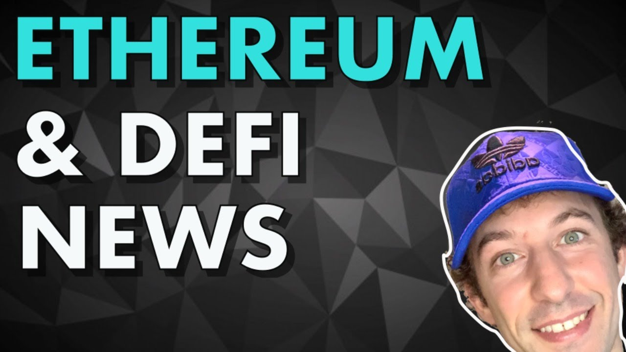 Ethereum & DeFi News