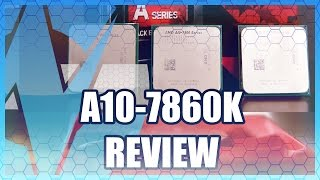 AMD A10-7860K APU Review & Benchmark