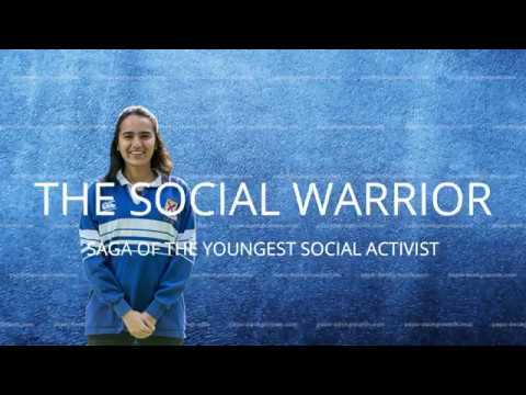 A SOCIAL WARRIOR-  Saga of the youngest social activist of India