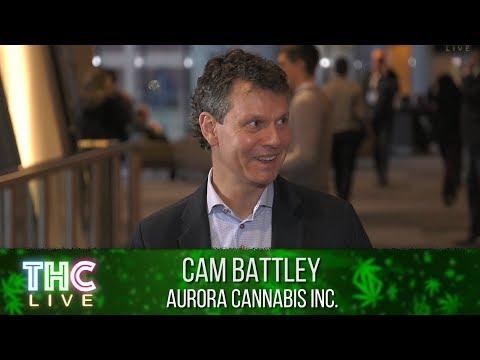 Lift Cannabis Expo | Cam Battley - Aurora Cannabis Inc.