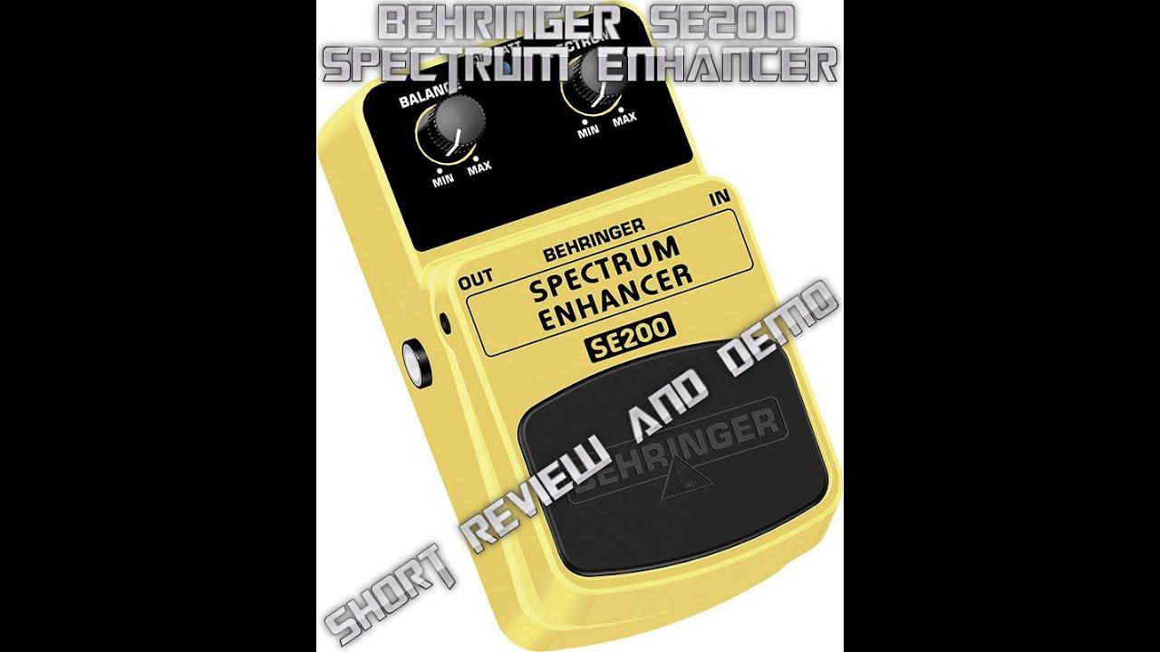 behringer spectrum enhancer se200 guitar effects pedal demo youtube. Black Bedroom Furniture Sets. Home Design Ideas