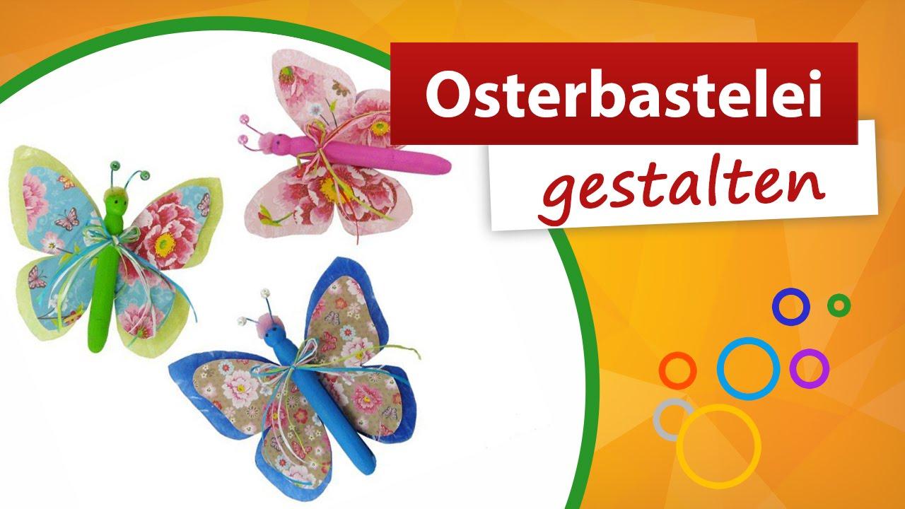 Osterbastelei Tolle Schmetterling Deko Basteln Trendmarkt24