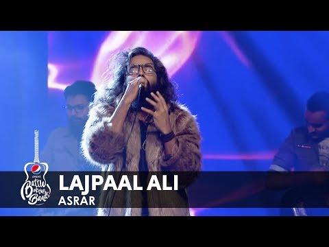 Download Asrar | Lajpaal Ali | Episode 6 | Pepsi Battle of the Bands | Season 2 Mp4 baru