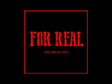 For Real | The Great Vice | Prod. By Kywooz & Galex Records