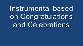 Congratulations and Celebrations (Instrumental)