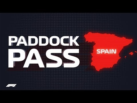 F1 Paddock Pass: Pre-Race at the 2018 Spanish Grand Prix