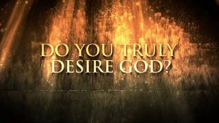 Do You Desire God? - Paul Washer