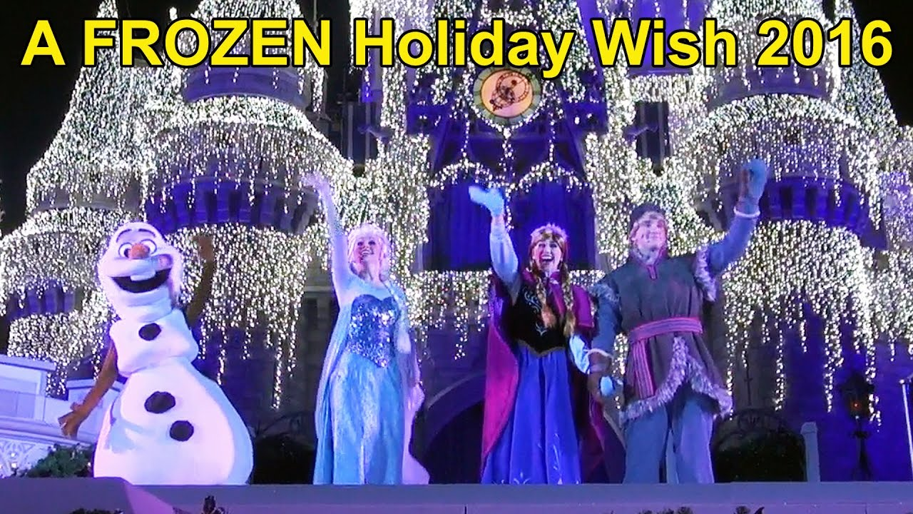 a frozen holiday wish at magic kingdom front row lighting of cinderella castle wanna elsa olaf youtube - Violet Castle 2016