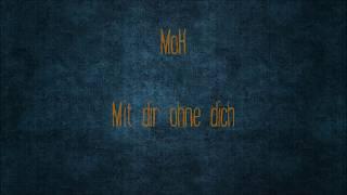 MoH - Mit dir ohne dich [Beat: Victor jr.]