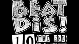 DJ KULTÜR - Beat Dis! 10 *CD1* (THE END) - 2001 Retro BreakBeat Session